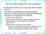 time to build support for your argument1