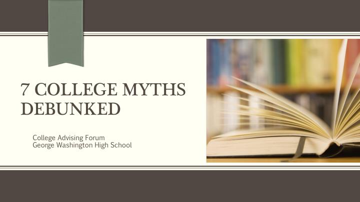 7 college myths debunked n.