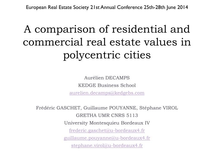 a comparison of residential and commercial real estate values in polycentric cities n.