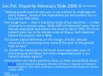 soc pol disparity advocacy slide 2006 9