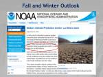 fall and winter outlook