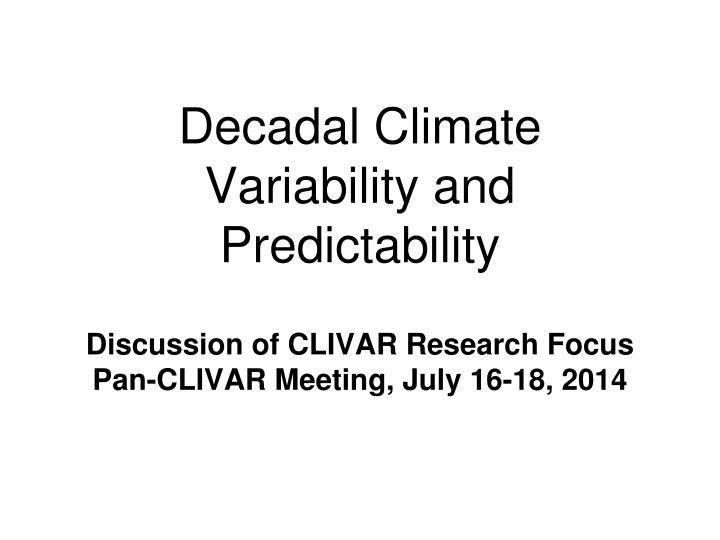 decadal climate variability and predictability n.