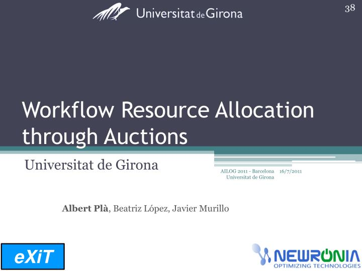 Workflow Resource Allocation through Auctions