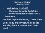 walking in wisdom ephesians 5 15 2113