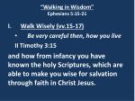 walking in wisdom ephesians 5 15 216