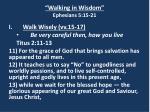 walking in wisdom ephesians 5 15 217