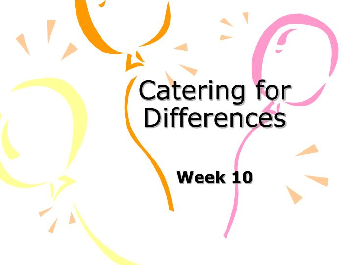 catering for differences n.