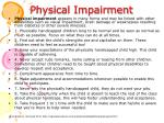 physical impairment