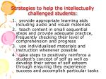 strategies to help the intellectually challenged students1