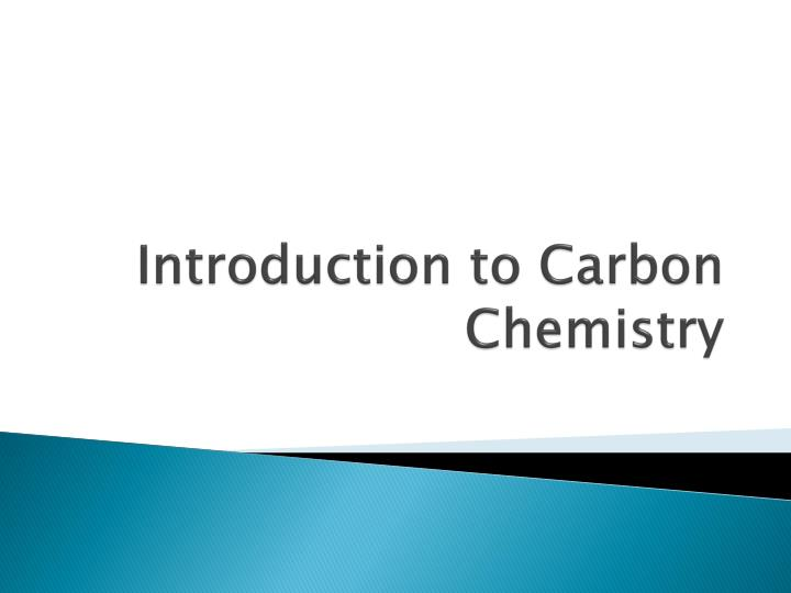 introduction to carbon chemistry n.