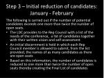 step 3 initial reduction of candidates january february