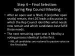 step 4 final selection spring rep council meeting1
