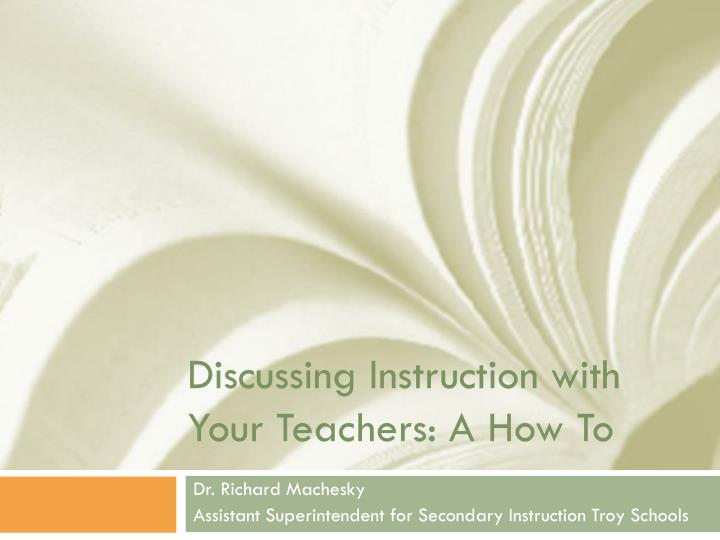 discussing instruction with your teachers a how to n.