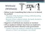withhold withheld