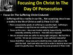 focusing on christ in the day of persecution2