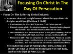 focusing on christ in the day of persecution3