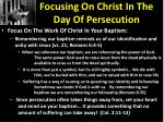 focusing on christ in the day of persecution5