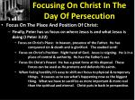 focusing on christ in the day of persecution6