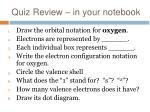 quiz review in your notebook