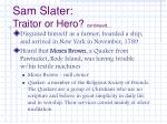 sam slater traitor or hero continued1