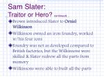 sam slater traitor or hero continued3