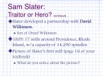 sam slater traitor or hero continued5