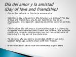 d a del amor y la amistad day of love and friendship