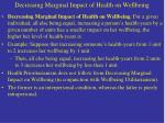 decreasing marginal impact of health on wellbeing
