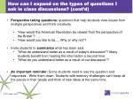 how can i expand on the types of questions i ask in class discussions cont d3