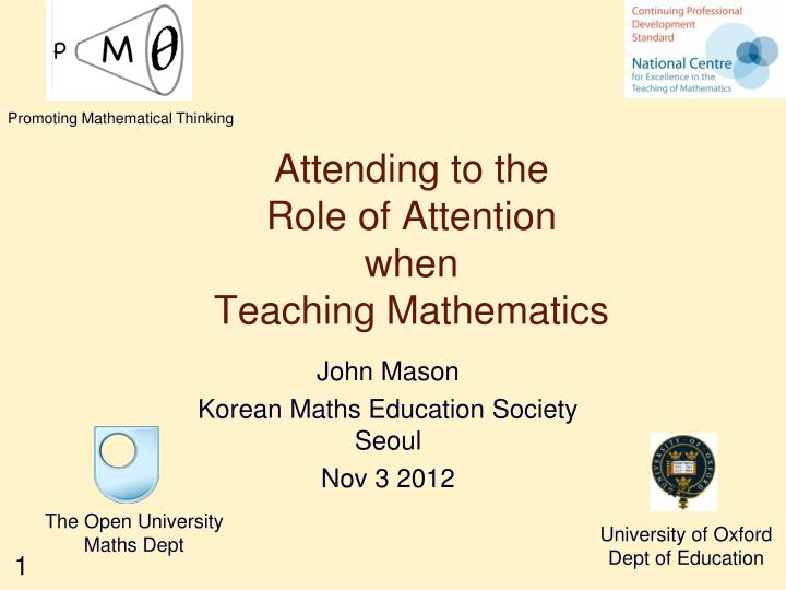 attending to the role of attention when teaching mathematics n.