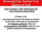 discerning false teachers from teachers of truth2