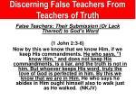 discerning false teachers from teachers of truth3