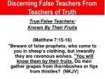 discerning false teachers from teachers of truth4