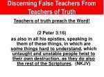 discerning false teachers from teachers of truth7