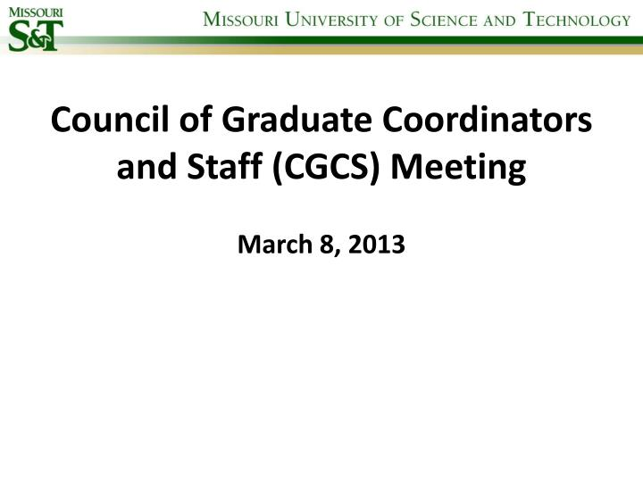 council of graduate coordinators and staff cgcs meeting n.