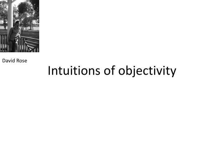intuitions of objectivity n.