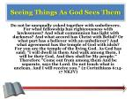 seeing things as god sees them2