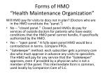 forms of hmo health maintenance organization1