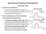 synchrony feature extraction hit miss rate