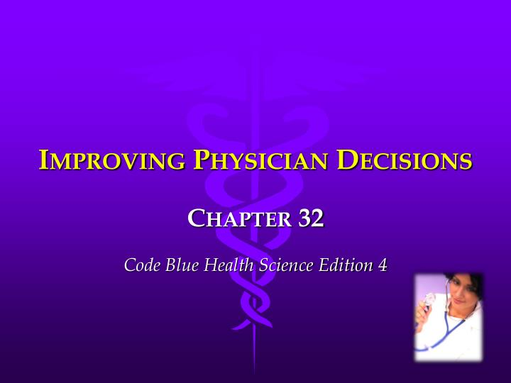improving physician decisions n.