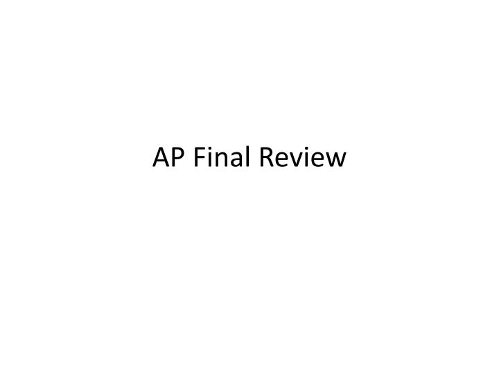 ap final review n.
