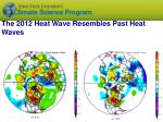 the 2012 heat wave resembles past heat waves