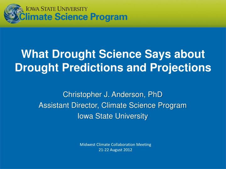 what drought science says about drought predictions and projections n.