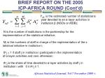 brief report on the 2005 icp africa round cont d8