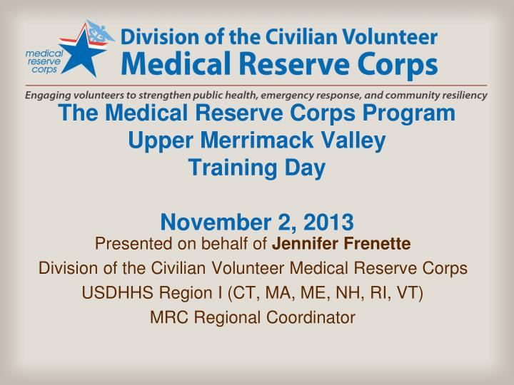 the medical reserve corps program upper merrimack valley training day november 2 2013 n.