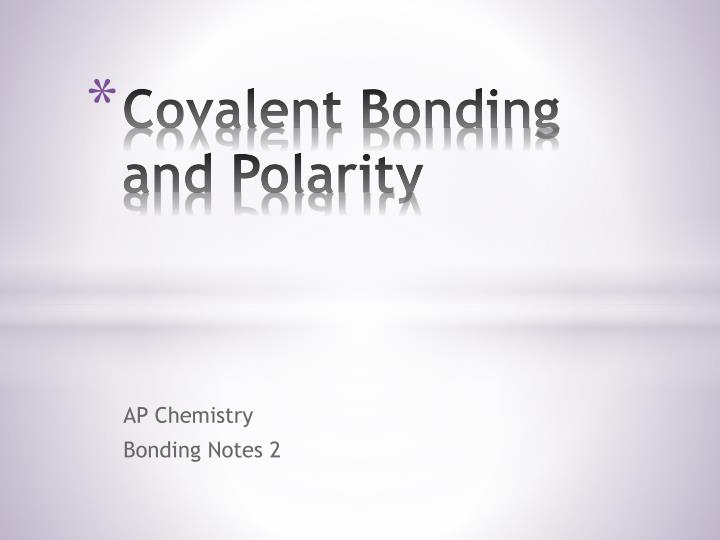 covalent bonding and polarity n.