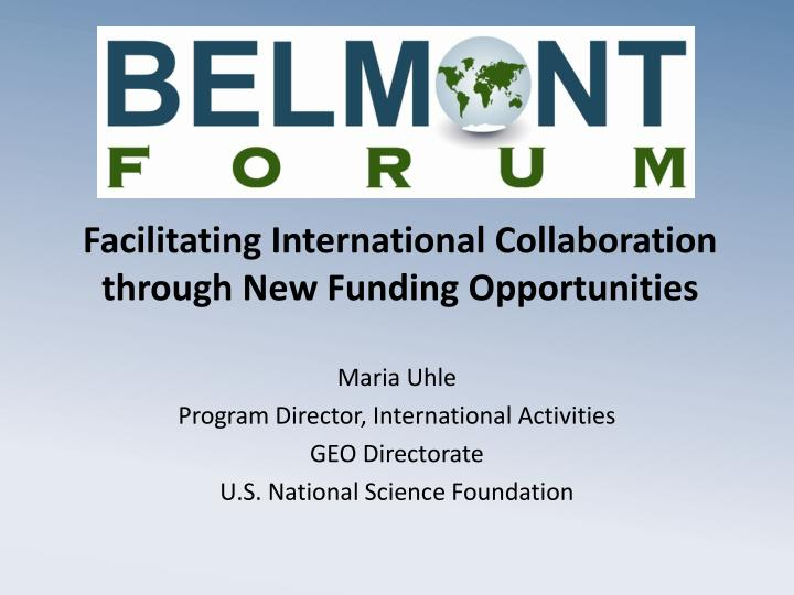 facilitating international collaboration through new funding opportunities n.