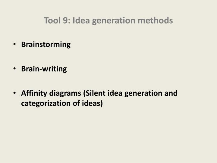 Tool 9: Idea generation methods