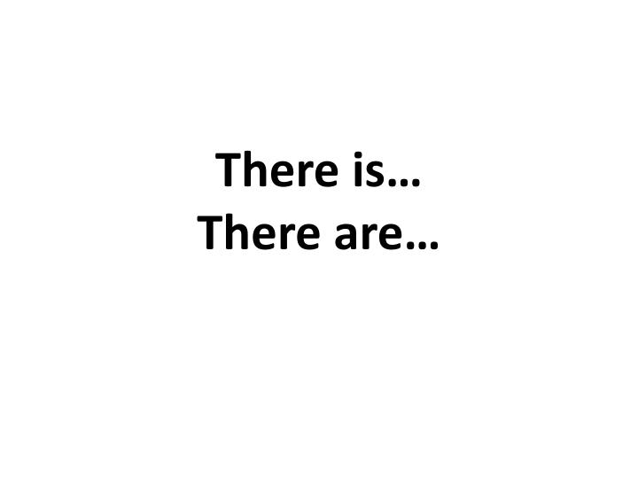there is there are n.