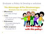 evaluate a policy develop a solution